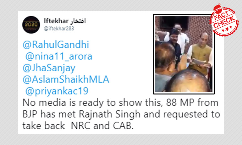 Is This A Video Of BJP MPs Requesting Rajnath Singh To Revoke CAA-NRC?