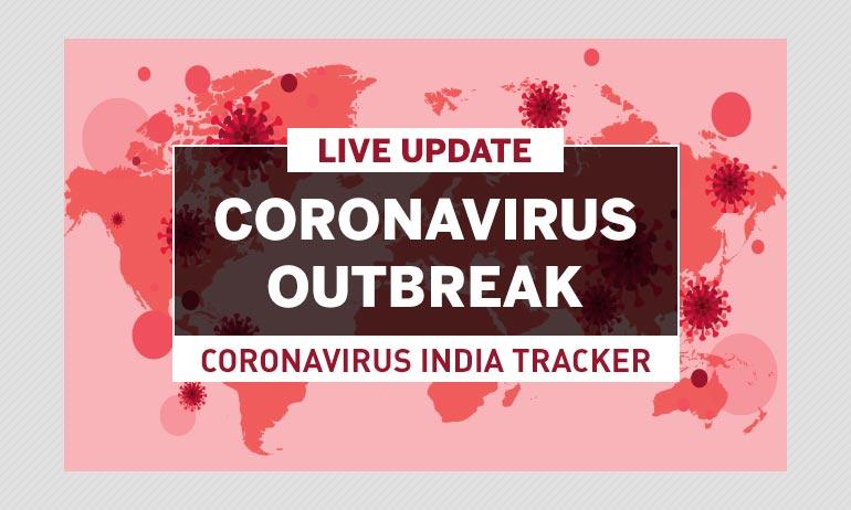 Live updates about the Coronavirus outbreak, COVID-19, Coronavirus India tracker