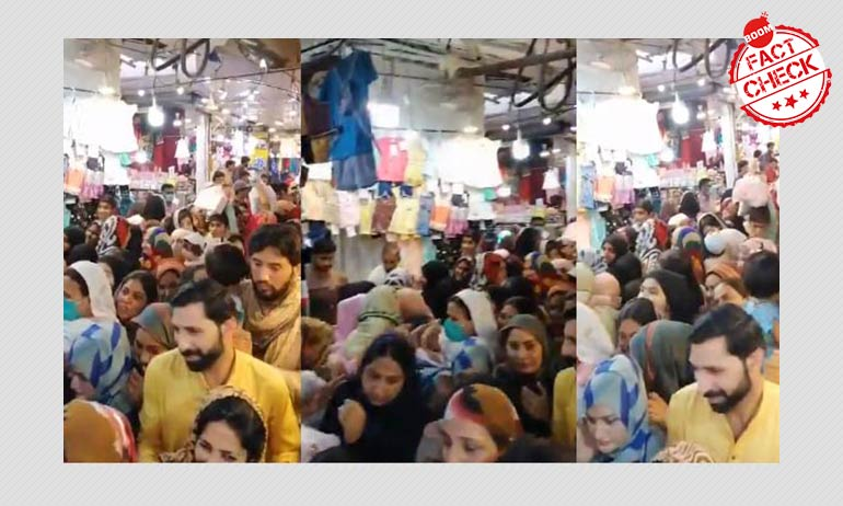 Video Of Eid Shopping At Mumbai or Pakistan? A FactCheck