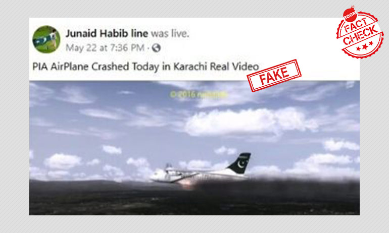 Aircraft Simulation Video From 2016 Passed Off As Pakistan Plane Crash