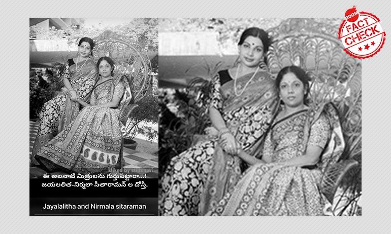 No, This Is Not A Photo Of J Jayalalitha and Nirmala Sitharaman