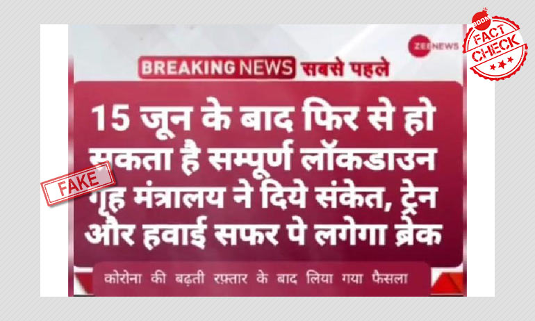 Fake Zee News Graphic Claims Total Lockdown From June 15