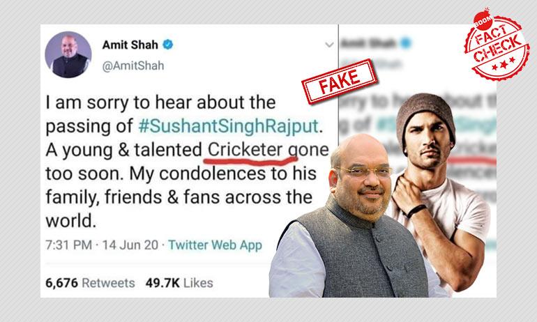 Fake Condolence Tweet Now Viral As Amit Shah Calling Sushant Singh Rajput A Cricketer