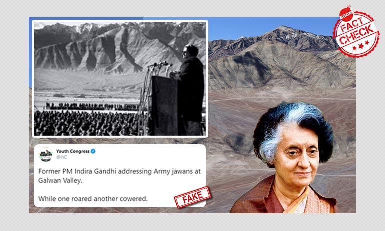Photo Of Indira Gandhi Addressing Army Jawans At Galwan Valley? Not Quite