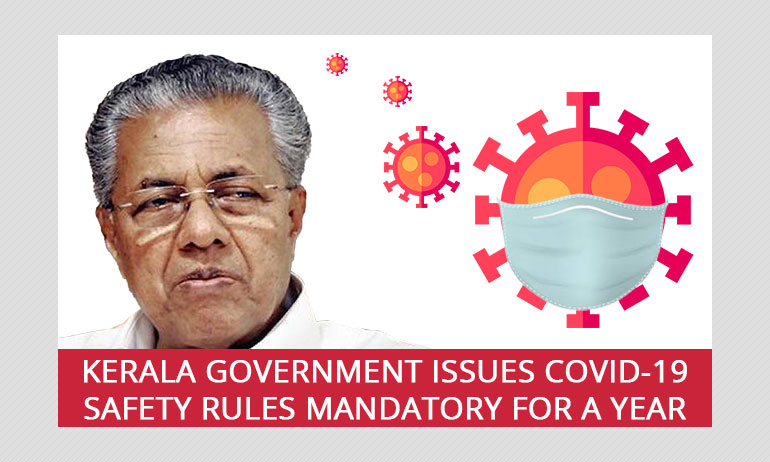 Kerala Govts COVID-19 Safety Rules To Be Followed Till 2021