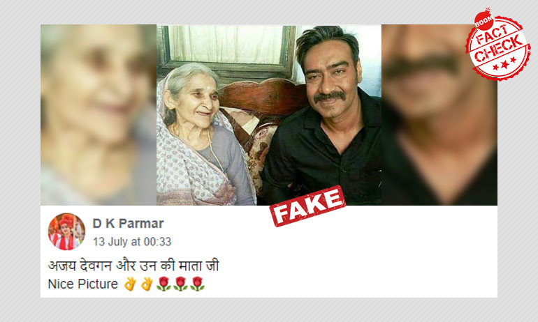No, This Photo Does Not Show Ajay Devgn With His Mother