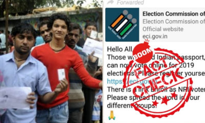 Fake WhatsApp Message saying NRI Voters with Indian Passport can now vote online in 2019 elections.