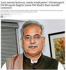 bhupes baghel calls modi mentally unstable